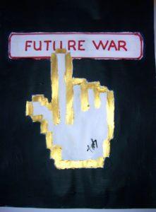 FUTURE WAR by hab le hibou