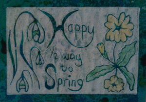 Happy Half-way to Spring by Christine Ellis