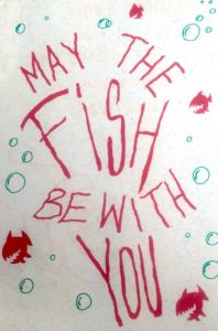 May the fish be with you by Who