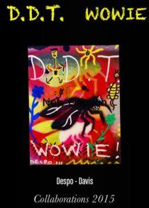 DDT Wowie by Despo Davis