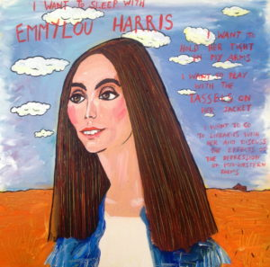 I Want To Sleep With Emmylou Harris by Tim Bradford