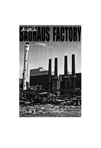Bauhaus Factory by Paul Gillmore