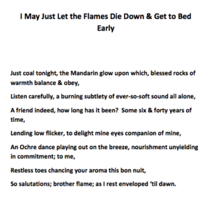 I may just let the flames die down & get to bed early by Stuart Craig Downs