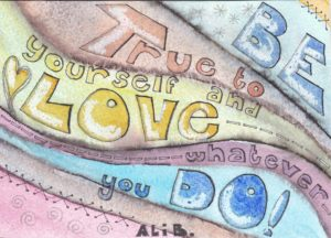 Be true to yourself by alib