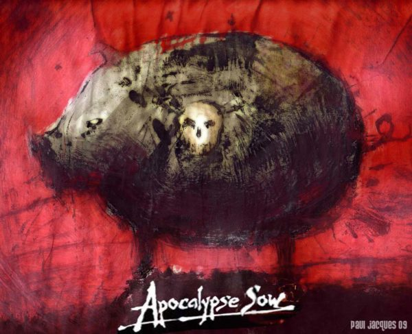 Apocalypse sow by paul jacques