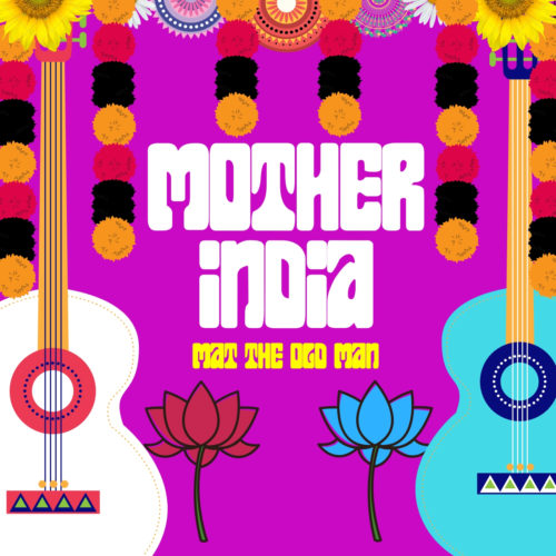 MOTHER INDIA by MAT THE OLD MAN