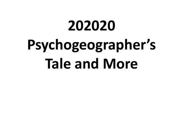 Psychogeographer's-Tale and More by lynn cox